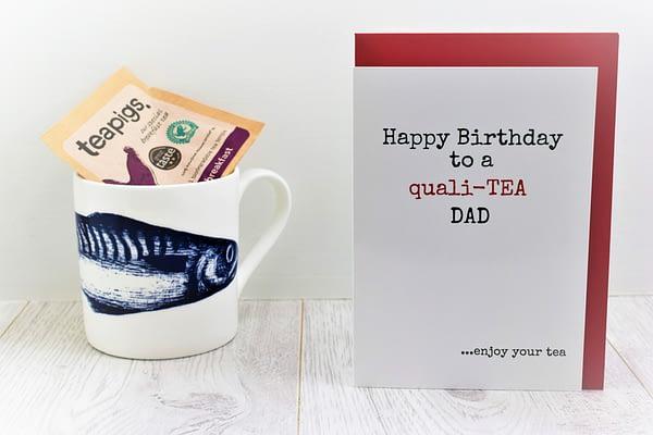Tea Lovers Birthday Card for dad
