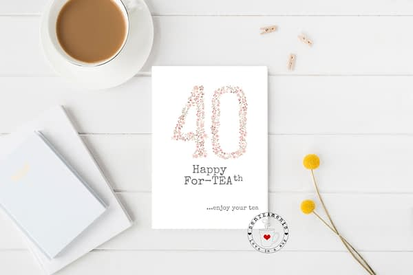 40th tea lovers card