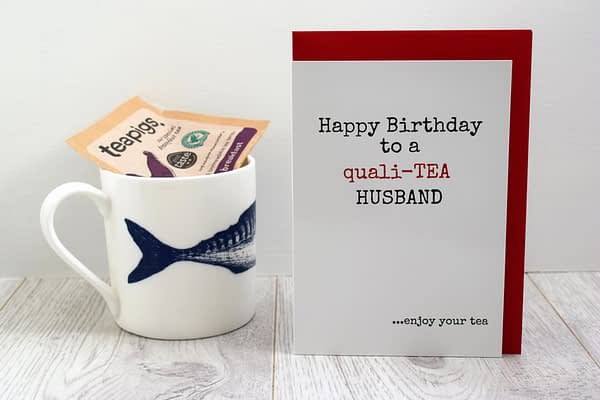 Tea Lovers Birthday Card for husband