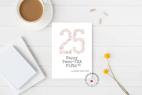 25th tea lover card